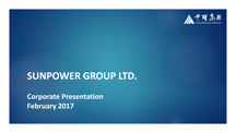 Sunpower Investor Presentation - February 2017